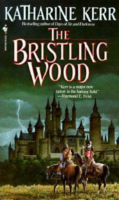 The Bristling Wood By Kerr, Katharine