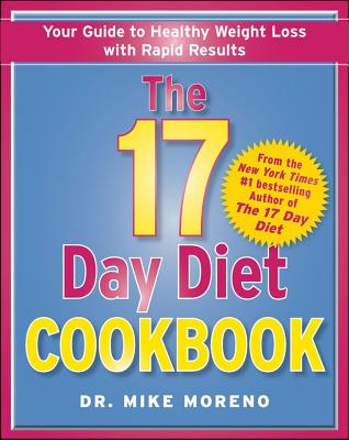 The 17 Day Diet Cookbook By Moreno, Mike